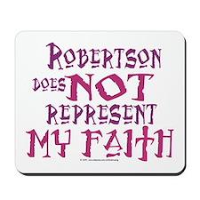 Robertson, not my faith. Mousepad