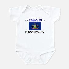 I'd Famous In PENNSYLVANIA Infant Bodysuit