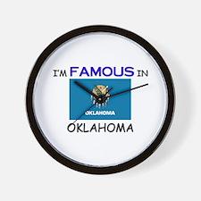 I'd Famous In OKLAHOMA Wall Clock