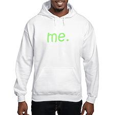 Me Green Hoodie