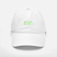 Me Green Baseball Baseball Cap