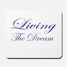Living the Dream Purple Mousepad