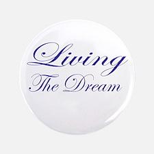 """Living the Dream Purple 3.5"""" Button"""
