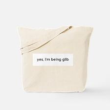 yes, i'm glib Tote Bag