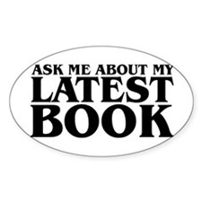 My Latest Book Oval Decal