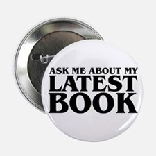 "My Latest Book 2.25"" Button"