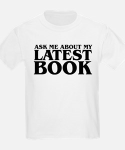 My Latest Book T-Shirt