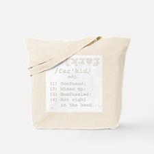 Definition: Farkled Tote Bag