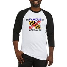 I'd Famous In MARYLAND Baseball Jersey