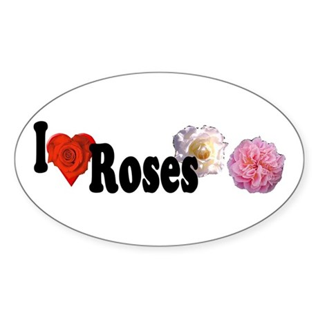 I Love Roses Oval Sticker