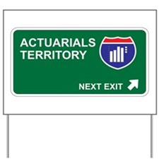 Actuarials Territory Yard Sign