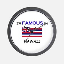 I'd Famous In HAWAII Wall Clock