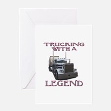 Trucking With A Legend Greeting Card