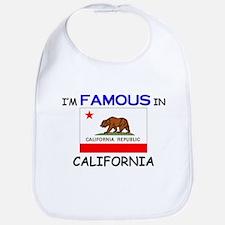 I'd Famous In CALIFORNIA Bib