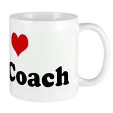 I Love The Coach Mug