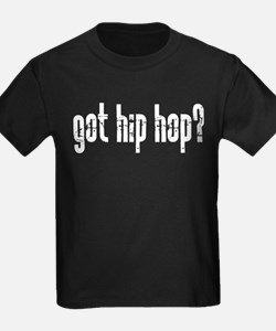 got hip hop? T