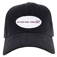 AT WITS END, TURN LEFT Baseball Hat
