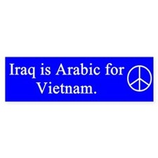 iraq vietnam peace bumper sticker Bumper Bumper Sticker
