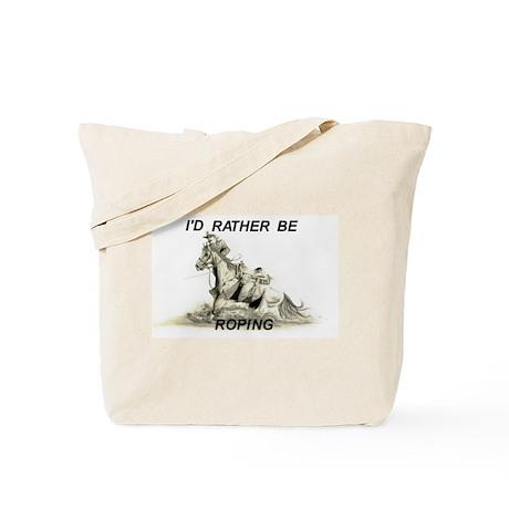 Rather Be Roping Tote Bag