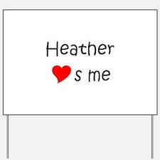 Cute Heather Yard Sign