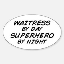 Waitress Superhero by Night Oval Decal