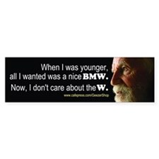 When I Was Younger (Bumper Sticker)
