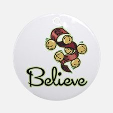 BELIEVE (CHRISTMAS BELLS) Ornament (Round)