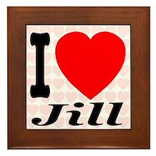 I Love Jill Framed Tile