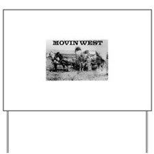 Movin West Yard Sign
