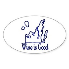 Wine is Good Oval Decal