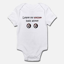 Leave My Soccer Balls Alone! Infant Bodysuit