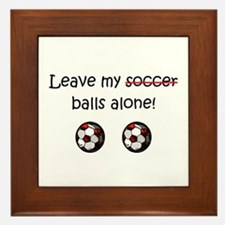 Leave My Soccer Balls Alone! Framed Tile