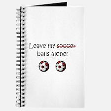 Leave My Soccer Balls Alone! Journal