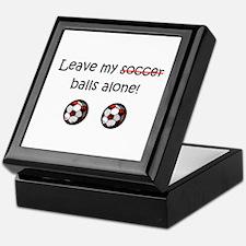 Leave My Soccer Balls Alone! Keepsake Box