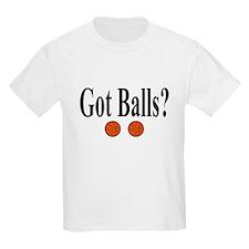 Got Balls? (Basketball) T-Shirt