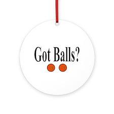 Got Balls? (Basketball) Ornament (Round)
