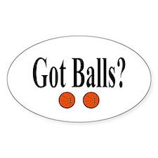 Got Balls? (Basketball) Oval Decal