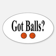 Got Balls? (Basketball) Oval Decal