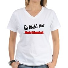 """The World's Best Nutritionist"" Shirt"