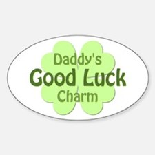 Daddy Good Luck Charm Oval Decal