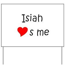 Isiah Yard Sign