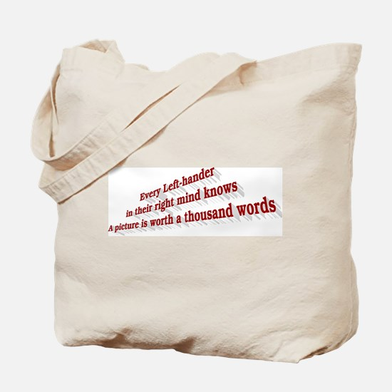 Every Left-hander Tote Bag