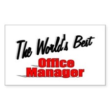 """""""The World's Best Office Manager"""" Decal"""