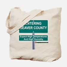 Entering Beaver County Tote Bag