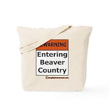 Warning: Entering Beaver Coun Tote Bag