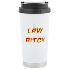 Law Bitch Travel Mug