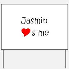 Unique Jasmin Yard Sign