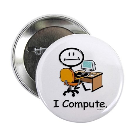 """BusyBodies Computer User 2.25"""" Button (100 pack)"""
