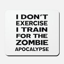 I DON'T EXERCISE Mousepad