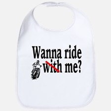 Wanna Ride (Me)? Bib
